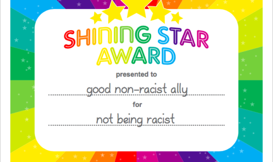 Prove That You're Not Racist! Sign This Pledge and Become a Certified Non-Racist