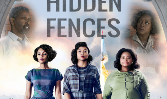 Hidden Fences: The Movie We Need But Don't Deserve