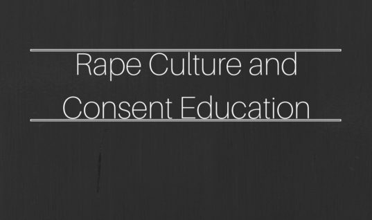 Rape Culture and Consent Education