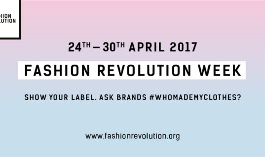 Fashion Revolution Week And How You Can Get Involved