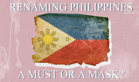 "A Must Or A Mask? Philippines Bound To Be Renamed To A ""More Ethnic"" Name"