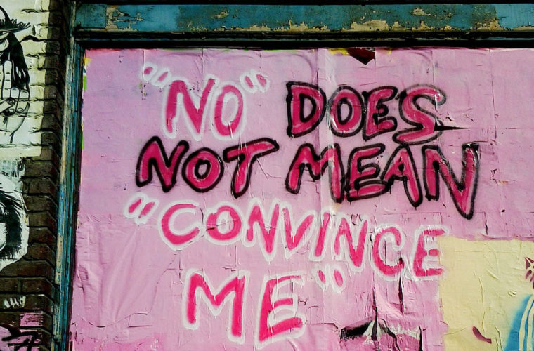 'No' Means 'No': It Really Is That Simple When It Comes to Consent