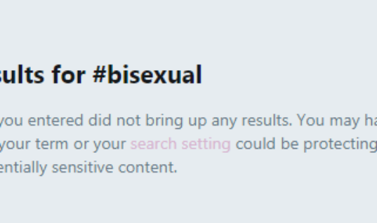 Twitter Is Blocking #Bisexual Hashtags And Trying To Be Sneaky About It